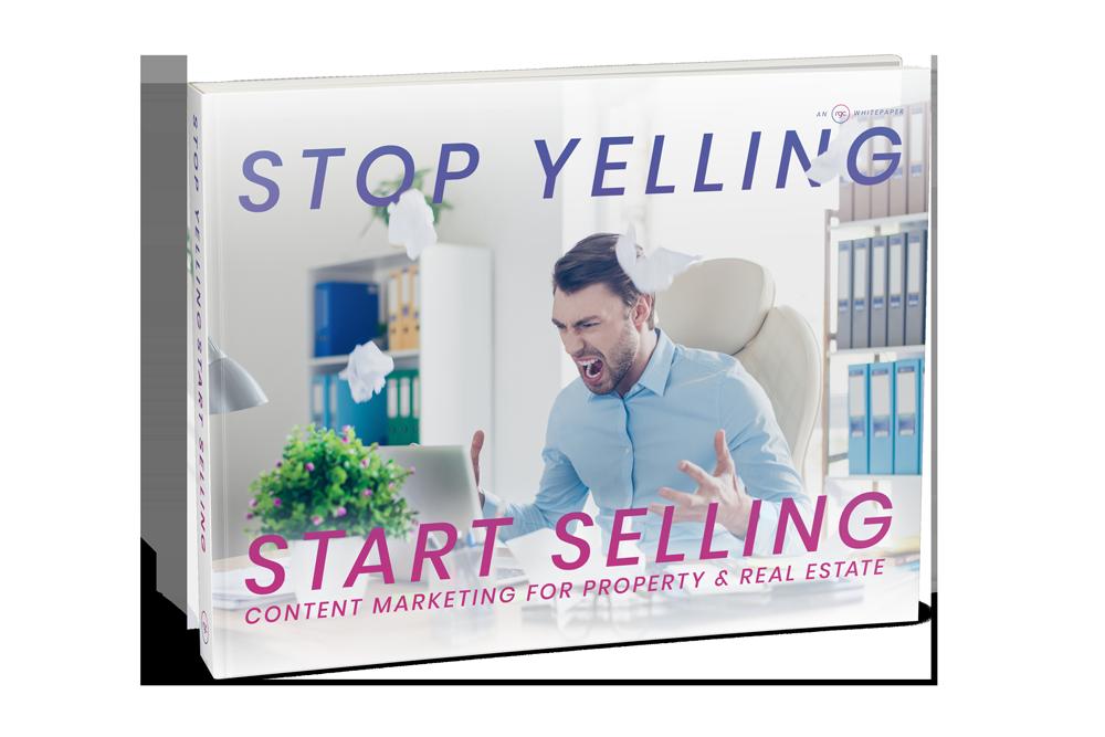 Stop Yelling, Start Selling Whitepaper